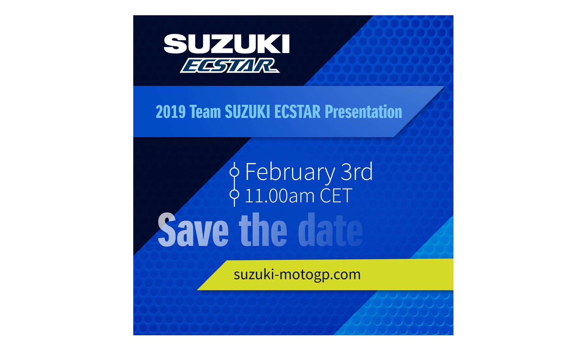 Save The Date – Team Suzuki ECSTAR Presentation